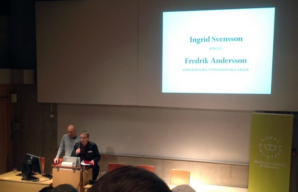 Ingrid Svensson från Biblis och Fredrik Andersson från Stockholms Typografiska Gille inviger Typografi idag.